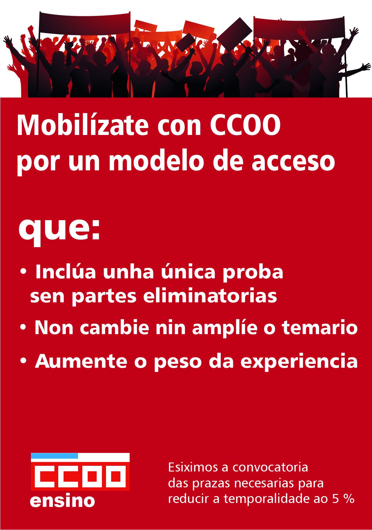 Mobilízate con CCOO por un modelo de acceso que inclúa unha única proba con partes non eliminatorias, non cambie os temarios e aumente o peso da experiencia